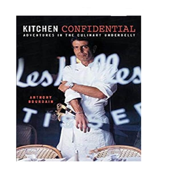 Kitchen Confidential by Anthony Bourdain – A Culinary Great Tells All 2