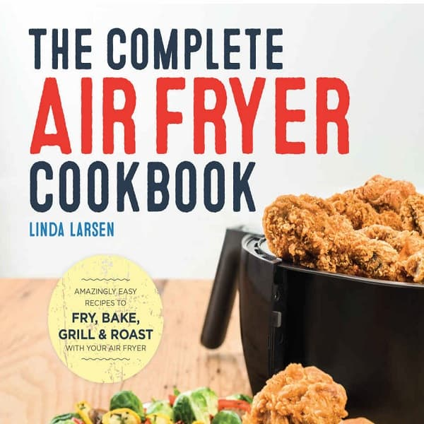 The Complete Air-Fryer Cookbook – Does What It Says On The Cover 2