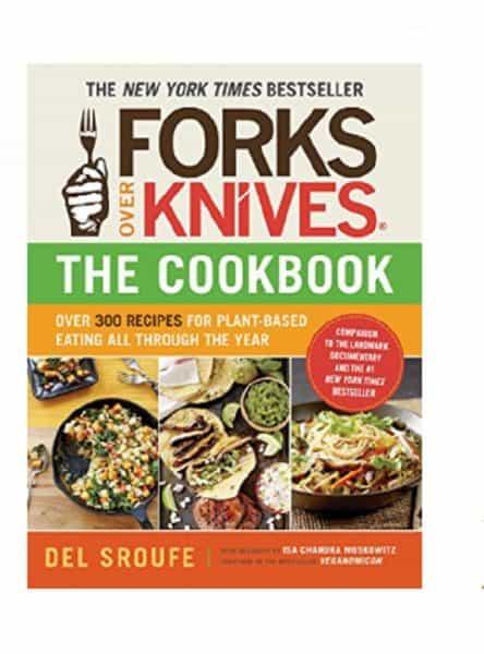 Forks Over Knives Cookbook Review