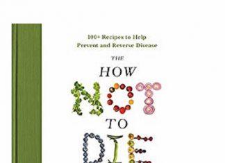 How Not To Die Cookbook
