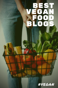 Best Vegan Food Blogs