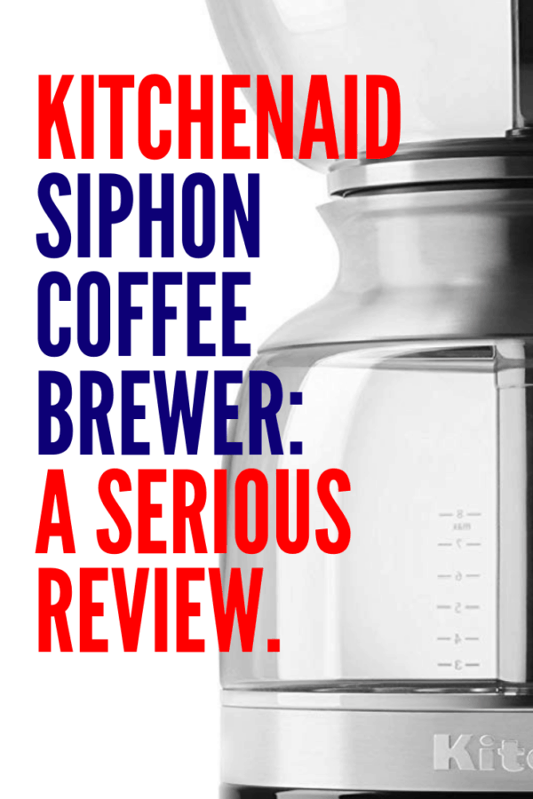 KitchenAid Siphon Coffee Brewer Review