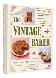 The Vintage Baker: A True Taste Of The Baking Tradition 2