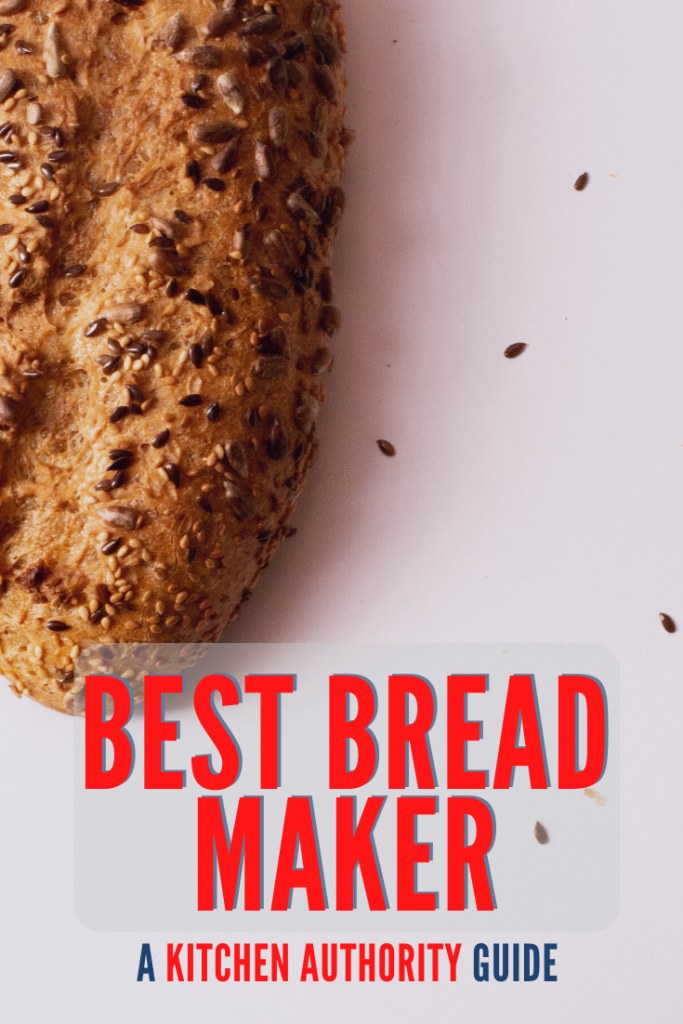 Top 5 Best Bread Makers for 2020 1