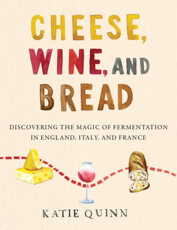 Cheese, Wine, and Bread book