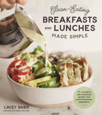Clean-Eating Breakfasts and Lunches