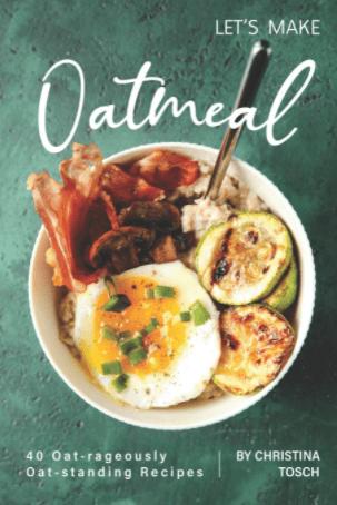 Let's Make Oatmeal